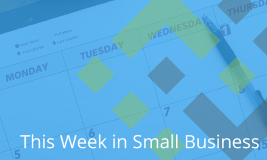 This Week in Small Business: January 13 2017